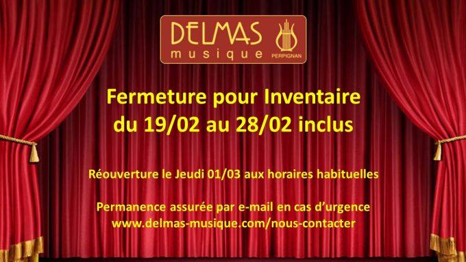Delmas Musique COngésDELMAS-modif-680x383 Fermeture pour Inventaire du 19/02 au 28/02