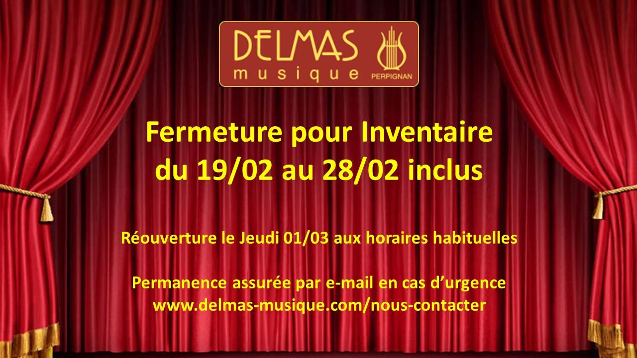 Delmas Musique COngésDELMAS-modif Fermeture pour Inventaire du 19/02 au 28/02