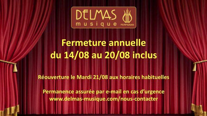 Delmas Musique COngésDELMAS-Aout-V2-680x383 Fermeture Annuelle du 14 au 20 Aout 2018. Réouverture le 21/08