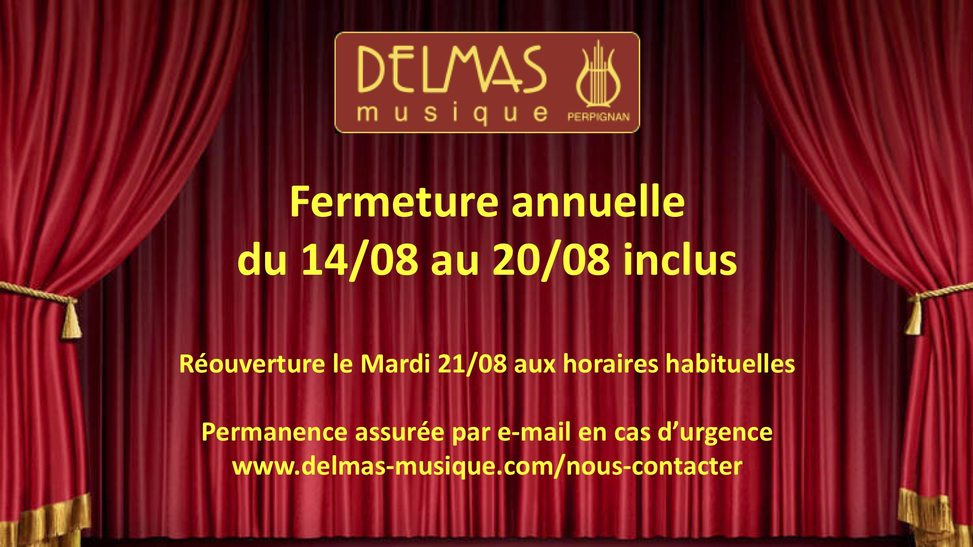 Delmas Musique COngésDELMAS-Aout-V2 Fermeture Annuelle du 14 au 20 Aout 2018. Réouverture le 21/08