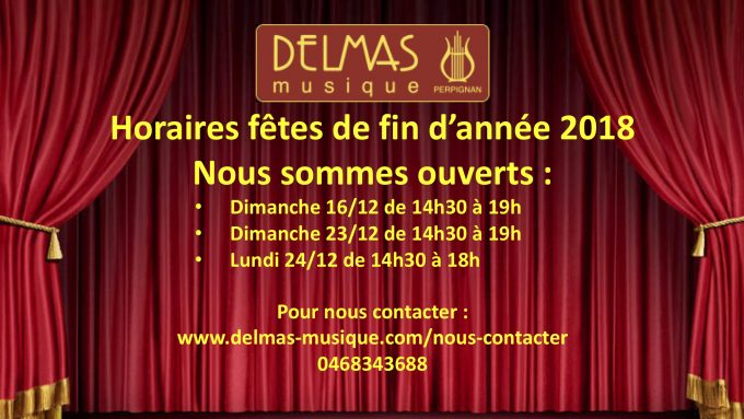 Delmas Musique COngésDELMAS-fin-2018-680x383 Ouvertures spéciales pour les fêtes de d'année 2018