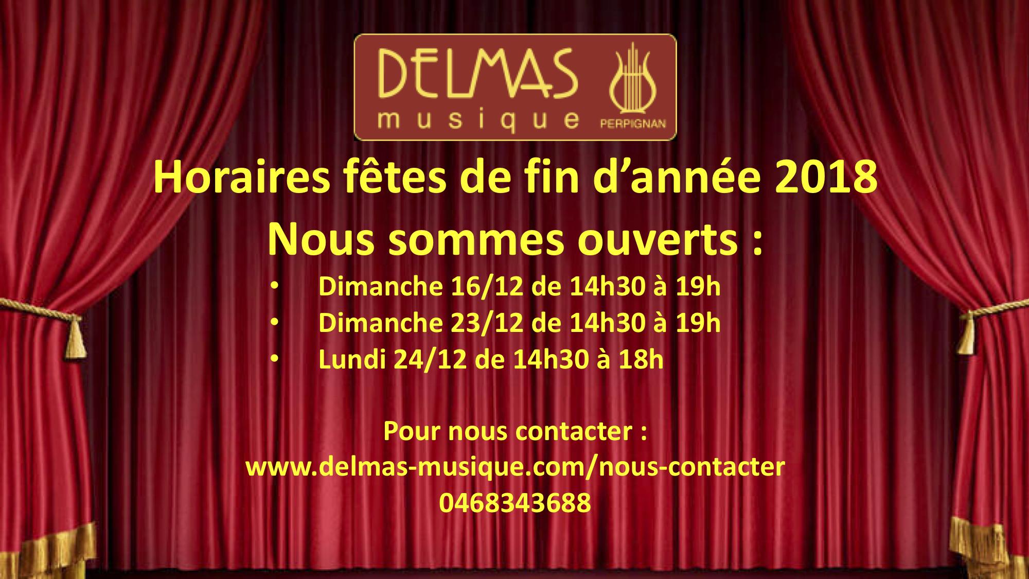 Delmas Musique COngésDELMAS-fin-2018 Ouvertures spéciales pour les fêtes de d'année 2018