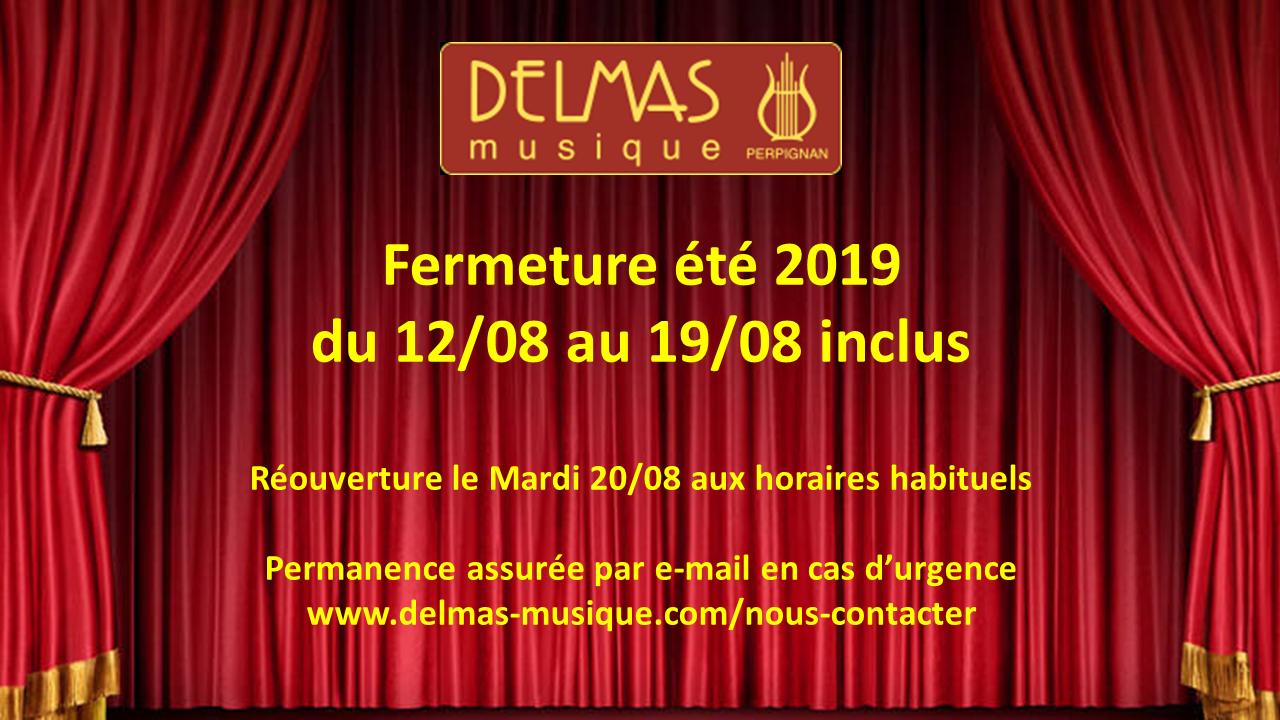 Delmas Musique Congés-DELMAS-été-2019-1 Fermeture été 2019